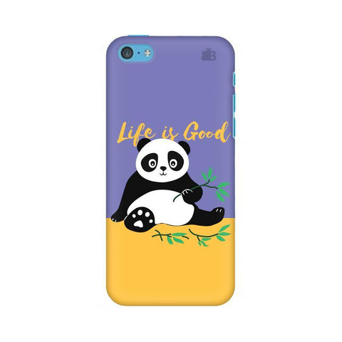 Panda Life is Good Apple iPhone 5c Phone Cover
