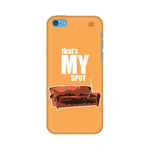 That's My Spot Apple iPhone 5c Phone Cover