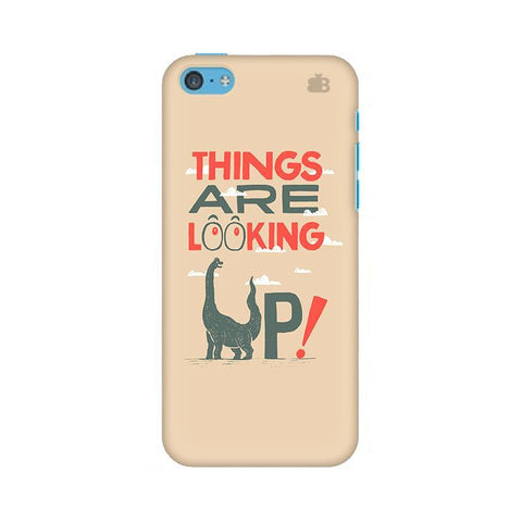Things are looking Up Apple iPhone 5c Phone Cover