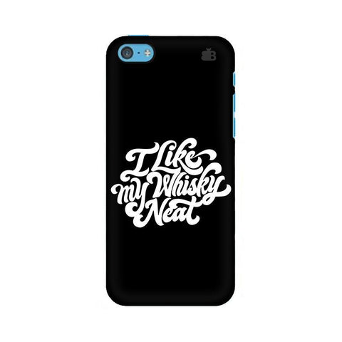 Whiskey Neat Apple iPhone 5c Phone Cover