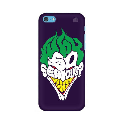 Why So Serious Apple iPhone 5c Phone Cover