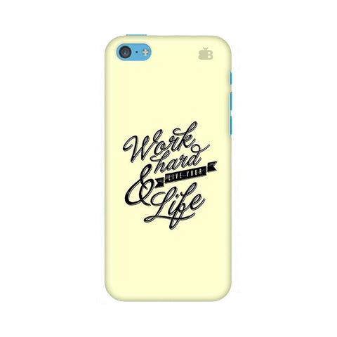 Work Hard Apple iPhone 5c Phone Cover