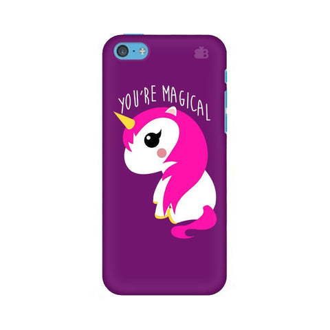 You're Magical Apple iPhone 5c Phone Cover