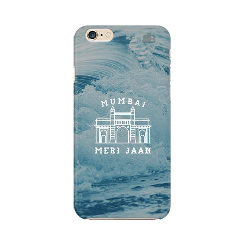 Mumbai Meri Jaan Apple iPhone 6 Cover