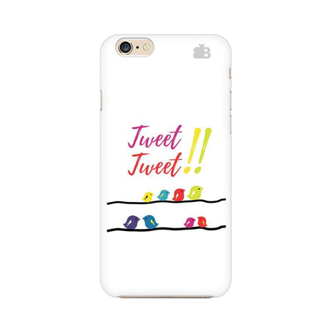 Tweet Tweet Apple iPhone 6 Phone Cover