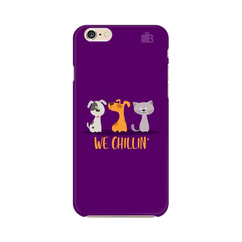We Chillin Apple iPhone 6 Phone Cover