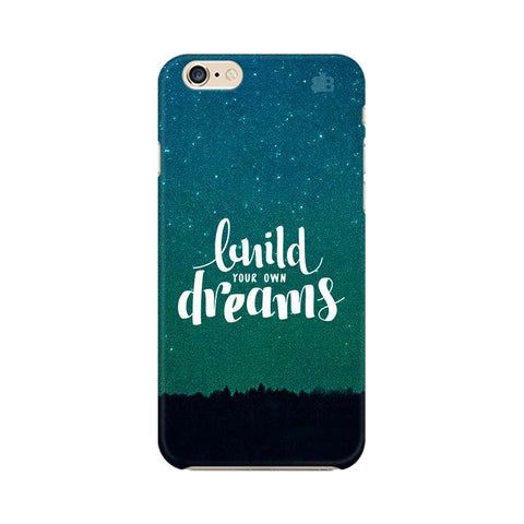 Build your own Dreams Apple iPhone 6 Plus Phone Cover
