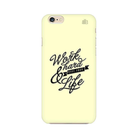 Work Hard Apple iPhone 6 Plus Phone Cover
