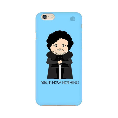 You Know Nothing Apple iPhone 6 Plus Phone Cover