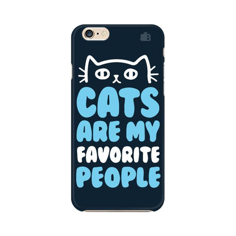 Cats favorite People Apple iPhone 6s Phone Cover