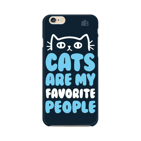 Cats favorite People Apple iPhone 6s Plus Phone Cover