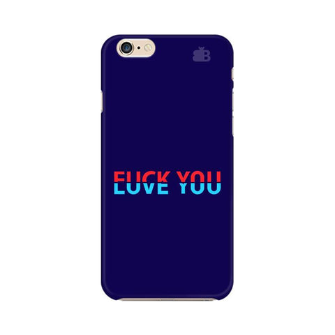 F L You Apple iPhone 6s Plus Phone Cover
