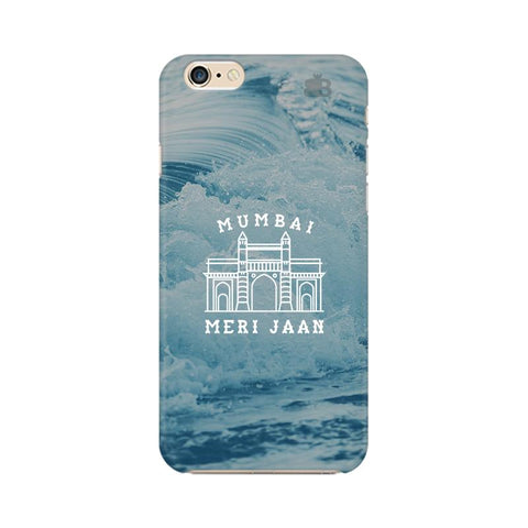 Mumbai Meri Jaan Apple iPhone 6s Plus Cover
