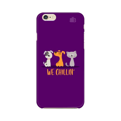We Chillin Apple iPhone 6s Plus Phone Cover
