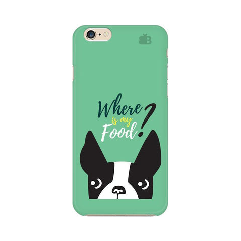 Where is my Food Apple iPhone 6s Plus Phone Cover