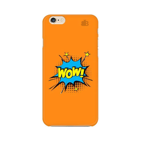 Wow! Apple iPhone 6s Plus Phone Cover