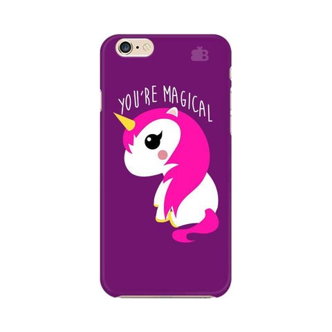You're Magical Apple iPhone 6s Plus Phone Cover