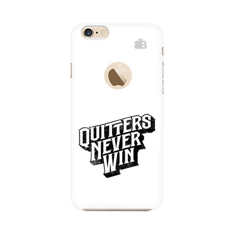 Quitters Never Win Apple iPhone 6s with Apple Round  Phone Cover