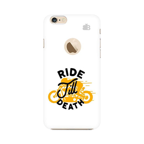 Ride Till Death Apple iPhone 6s with Apple Round  Phone Cover