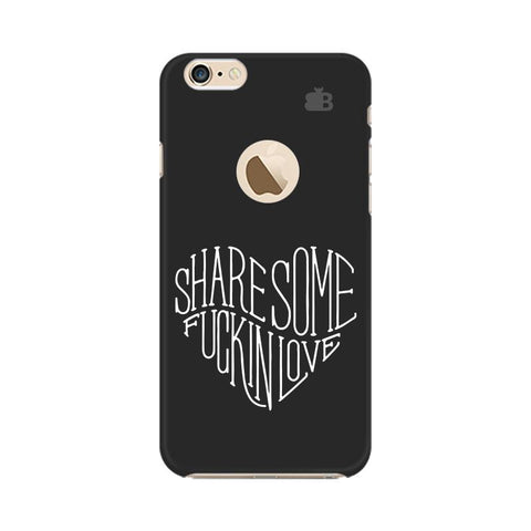 Share Some F'ing Love Apple iPhone 6s with Apple Round  Phone Cover