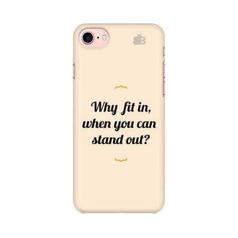 Stand Out Apple iPhone 7 Phone Cover