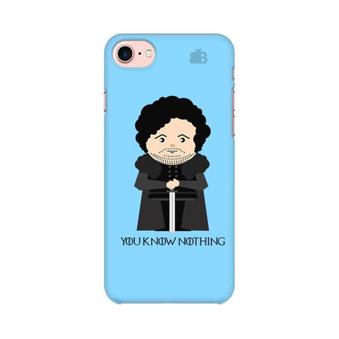 You Know Nothing Apple iPhone 7 Phone Cover
