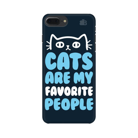 Cats favorite People Apple iPhone 7 Plus Phone Cover