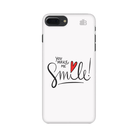 You make me Smile Apple iPhone 7 Plus Phone Cover