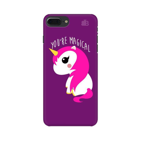 You're Magical Apple iPhone 7 Plus Phone Cover