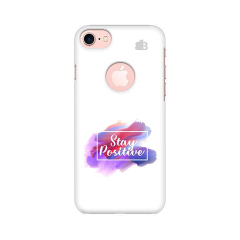 Stay Positive Apple iPhone 7 with Round Cut Phone Cover