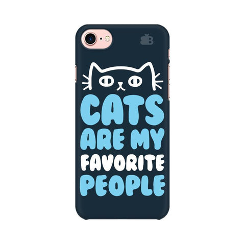 Cats favorite People Apple iPhone 8 Phone Cover