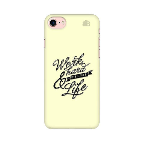 Work Hard Apple iPhone 8 Phone Cover