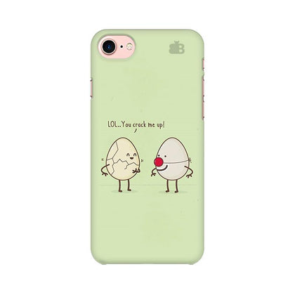 You Crack me up Apple iPhone 8 Phone Cover