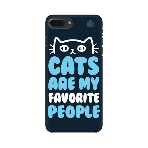 Cats favorite People Apple iPhone 8 Plus Phone Cover