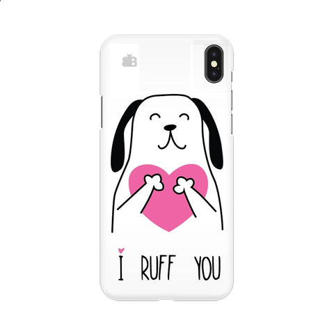 I Ruff You Apple iPhone 9 Cover