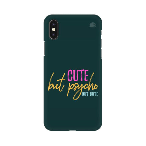 Cute but Psycho Apple iPhone XS Cover