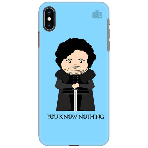 You Know Nothing Apple iPhone XS Max Cover