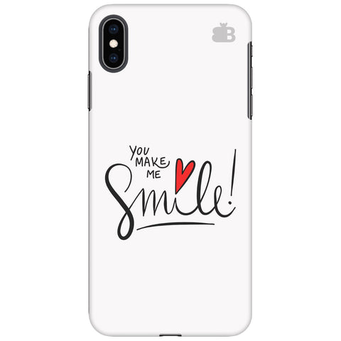 You make me Smile Apple iPhone XS Max Cover