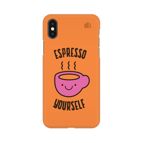 Espresso Yourself Apple iPhone X Phone Cover