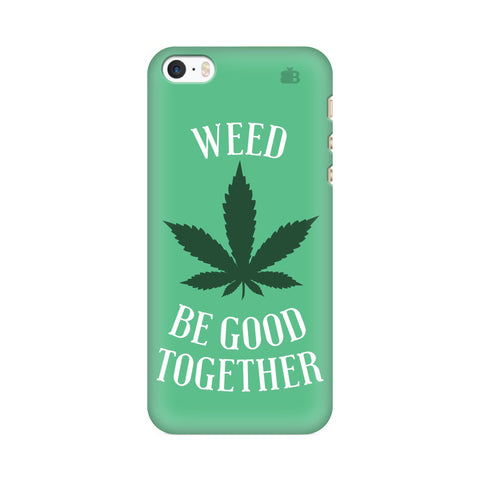 Weed be good Together Apple iPhone SE2 Cover