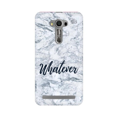 Whatever Asus Zenfone 2 Laser ZE550KL Phone Cover