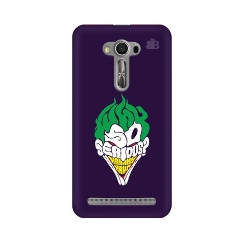 Why So Serious Asus Zenfone 2 Laser ZE550KL Phone Cover