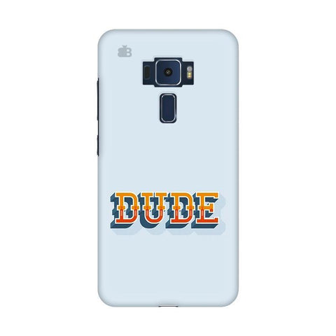 Dude Asus Zenfone 3 Phone Cover