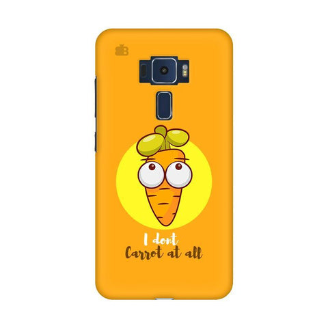 I Dont Carrot Asus Zenfone 3 Phone Cover