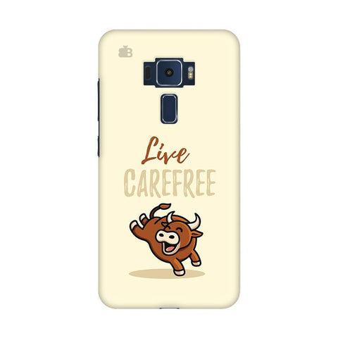 Live Carefree Asus Zenfone 3 Phone Cover