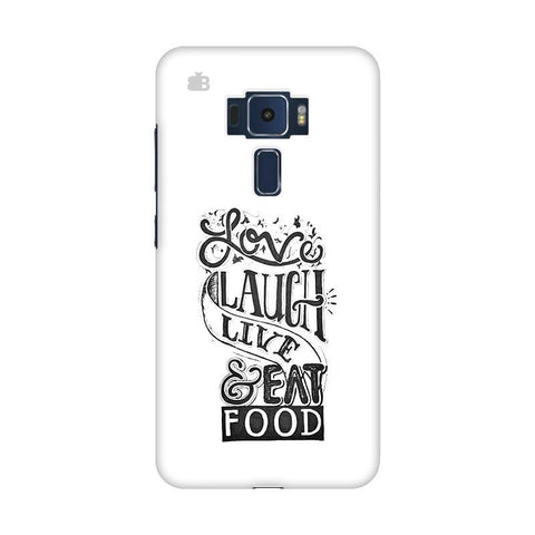 Live Laugh & Eat Food Asus Zenfone 3 Phone Cover
