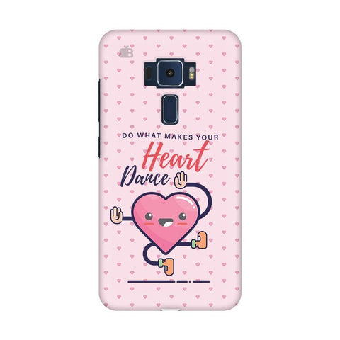 Make Your Heart Dance Asus Zenfone 3 Phone Cover