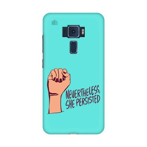 She Persisted Asus Zenfone 3 Phone Cover