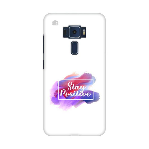 Stay Positive Asus Zenfone 3 Phone Cover
