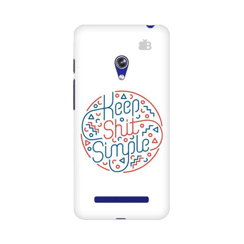 Keep Shit Simple Asus Zenfone 5 Phone Cover
